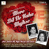 Mere Dil Ne Kaha Mujhse by Various Artists