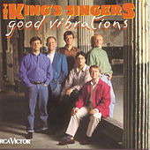 Good Vibrations by King's Singers