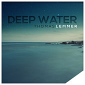 Deep Water by Thomas Lemmer