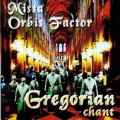Missa Orbis Factor by Gregorian Chant