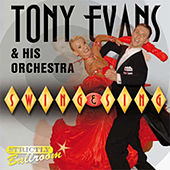 Swing & Sing by Tony Evans