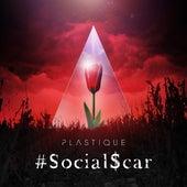 #SocialScar by Plastique