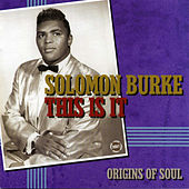 This Is It by Solomon Burke