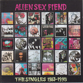 The Singles 1983-1995 by Alien Sex Fiend