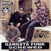 Gangsta Funk (Screwed) by 5th Ward Boyz