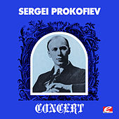 Sergei Prokofiev Concert (Digitally Remastered) by Sergei Prokofiev