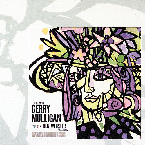 The Complete Gerry Mulligan Meets Ben Webster Sessions by Ben Webster