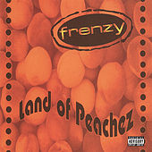 Land Of Peachez by Frenzy