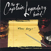 Those Songs by The Captain Legendary Band