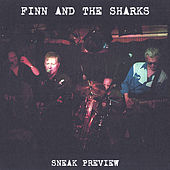 Sneak Preview by Finn And The Sharks