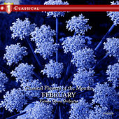 Classical Flowers Of The Months - February by Various Artists