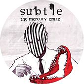The Mercury Craze by Subtle