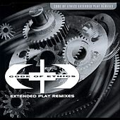 Code Of Ethics - Remixes by Code of Ethics
