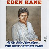 All The Hits Plus More By Eden Kane by Eden Kane