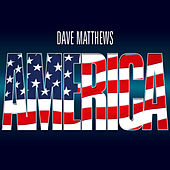 America by Dave Mathews