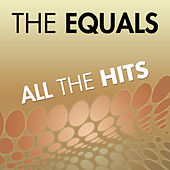 All The Hits Of The Equals by The Equals