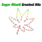 Greatest Hits Of Sugar Minott by Sugar Minott