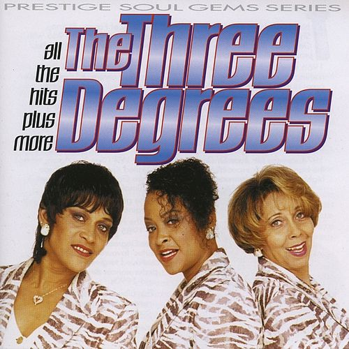 All the Hits Plus More by The Three Degrees