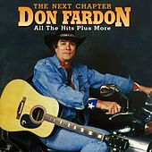 The Next Chapter - All the Hits Plus More by Don Fardon