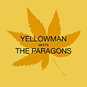 Meets the Paragons by Yellowman
