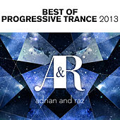 Adrian & Raz - Best Of Progressive Trance 2013 - EP by Various Artists