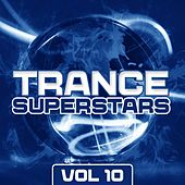 Trance Superstars Vol. 10 - EP by Various Artists