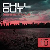 Chill Out Essentials Vol. 10 - EP by Various Artists