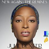 New Again: The Remixes - EP by Julie Dexter
