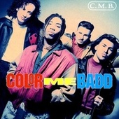 C.M.B. by Color Me Badd