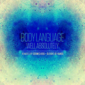 Well Absolutely - Remixes by Body Language