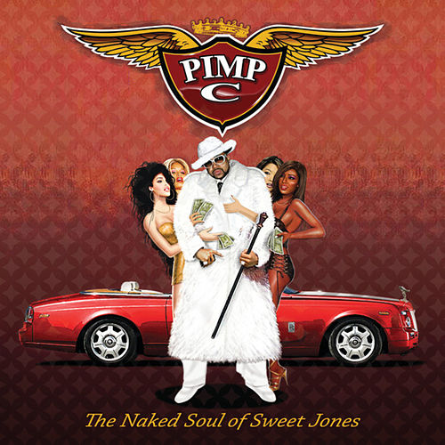 The Naked Soul of Sweet Jones by Pimp C
