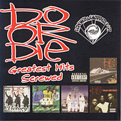 Greatest Hits (Screwed) by Do or Die