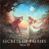 Secrets of Faeries by Neil H.