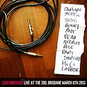 Live At the Zoo (Brisbane, March 8th 2013) by Screamfeeder
