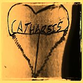 Catharsis by Nathaniel