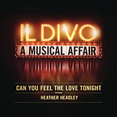 Can You Feel the Love Tonight von Il Divo