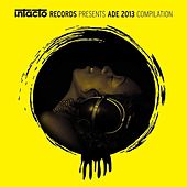 Intacto Records Presents ADE 2013 Compilation by Various Artists