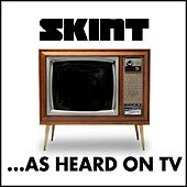 Skint On Tv (... As Heard On TV) by Various Artists