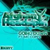 Going Down by Afghan Headspin