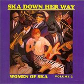 Ska Down Her Way: Women Of Ska Volume 2 by Various Artists