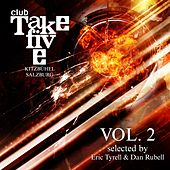 Club Take Five Kitzbühel / Salzburg, Vol. 2 (Selected by Eric Tyrell & Dan Rubell) by Various Artists