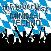 Oktoberfest Minimal Techno by Various Artists