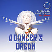 A Dancer's Dream: Two Works by Stravinsky by New York Philharmonic