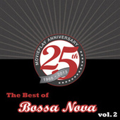 The Best Of Bossa Nova, Vol. 2 by Various Artists
