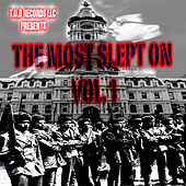 The Most Slept On Vol. 1 by Various Artists