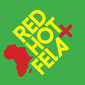 Red Hot + Fela von Various Artists