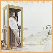 Coconut Telegraph by Jimmy Buffett