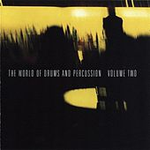 The World of Drums & Percussion Vol. 2 by Various Artists