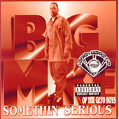 Somethin' Serious (Screwed) by Big Mike
