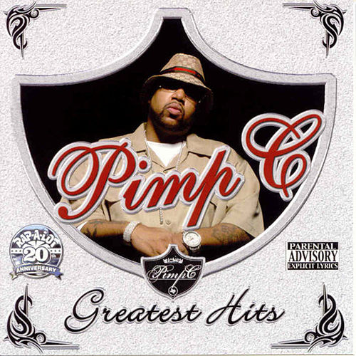 Greatest Hits by Pimp C